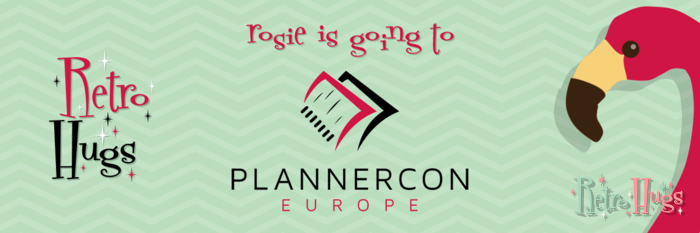 Rosie (Retro Hugs) is going to PlannerCon Europe!